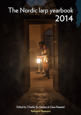 The Nordic Larp Yearbook 2014 - Knudepunkt 2015